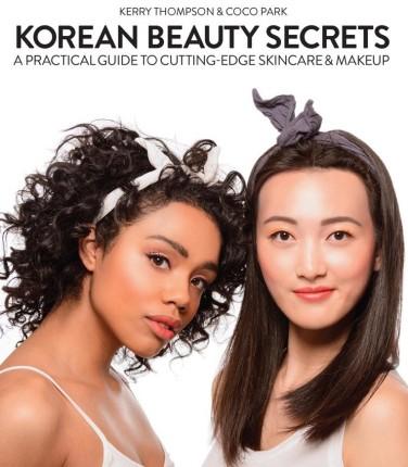 Korean Beauty Secrets - Kerry Thompson and Coco Park